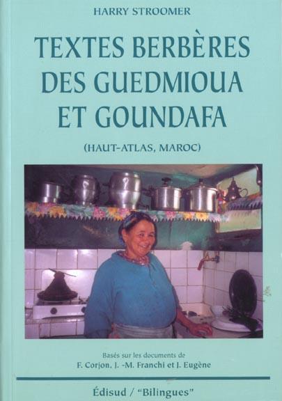 Textes Berberes Des Guedmioua Et Goundafa ; Haut-Atlas Maroc