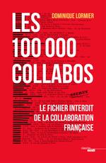 Vente Livre Numérique : Les 100 000 collabos  - Dominique LORMIER
