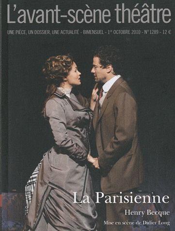 REVUE L'AVANT-SCENE THEATRE n.1289 ; la parisienne