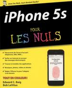 Vente Livre Numérique : IPhone 5S Pour les Nuls  - Edward C. BAIG - Bob LEVITUS