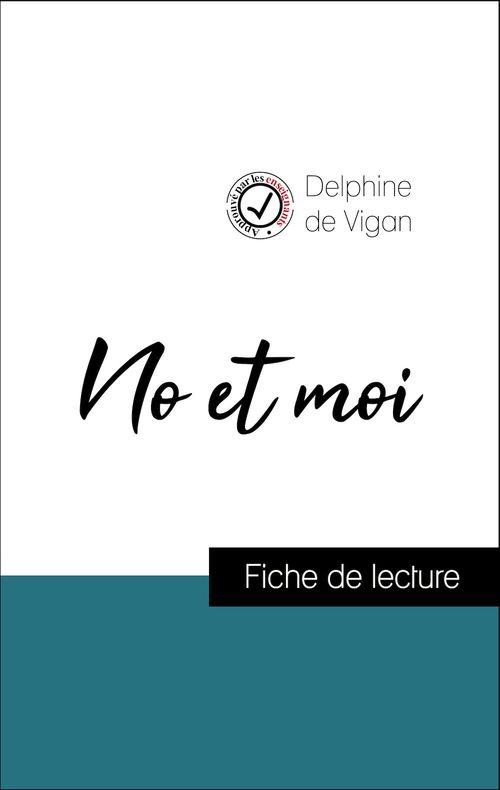 Analyse de l'oeuvre : No et moi (résumé et fiche de lecture plébiscités par les enseignants sur fichedelecture.fr)