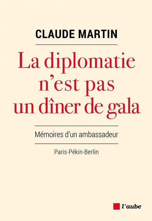 La diplomatie n´est pas un dîner de gala
