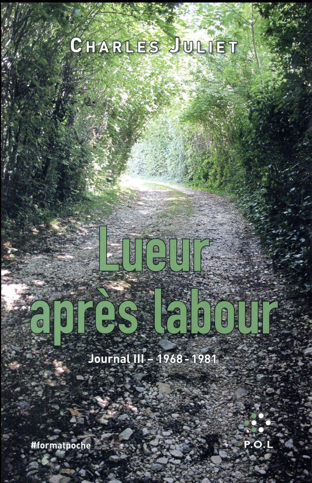 JOURNAL, III : LUEUR APRES LABOUR - (1968-1981)