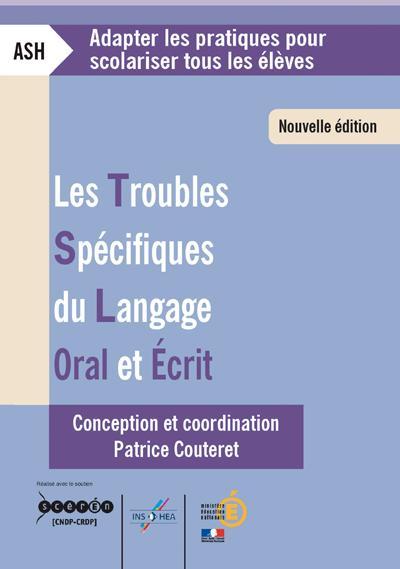 Les troubles spécifiques du langage oral et écrit