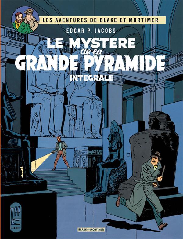 Blake et Mortimer ; INTEGRALE VOL.2 ; T.4 ET T.5 ; le mystère de la grande pyramide t.1 et t.2