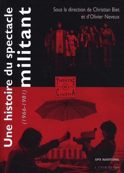 Une histoire du spectacle militant (1966-1980)