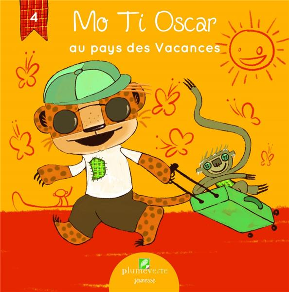 Mo Ti Oscar au pays des vacances