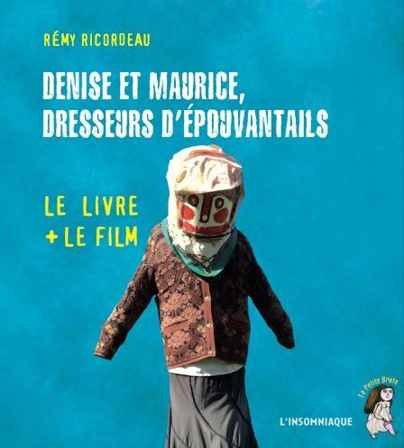 DENISE ET MAURICE,DRESSEURS D'EPOUVANTAILS (+DVD)