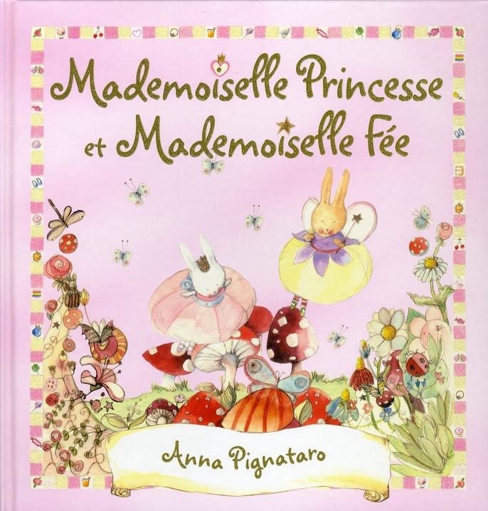 Mademoiselle princesse et mademoiselle fée