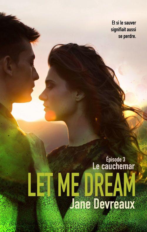 Let Me Dream - Épisode 3