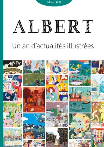 Journal Albert ; un an d'actualités illustrées (édition 2021)