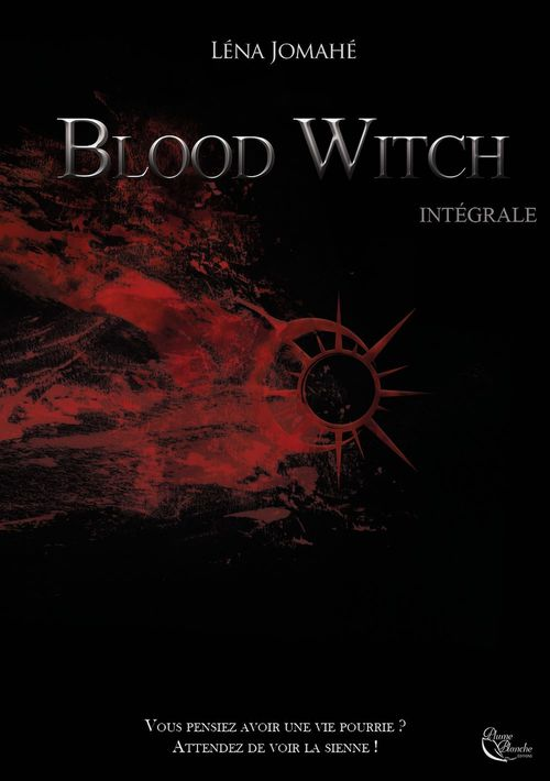 Blood witch ; intégrale  - Léna Jomahé