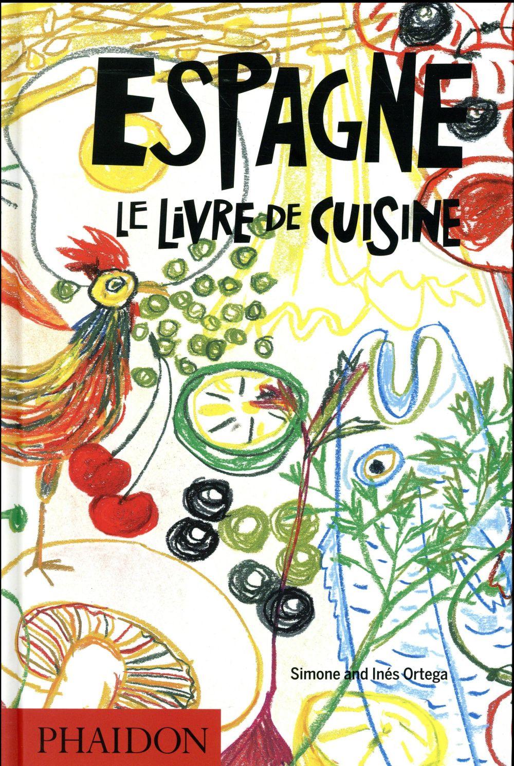 Espagne ; le livre de cuisine