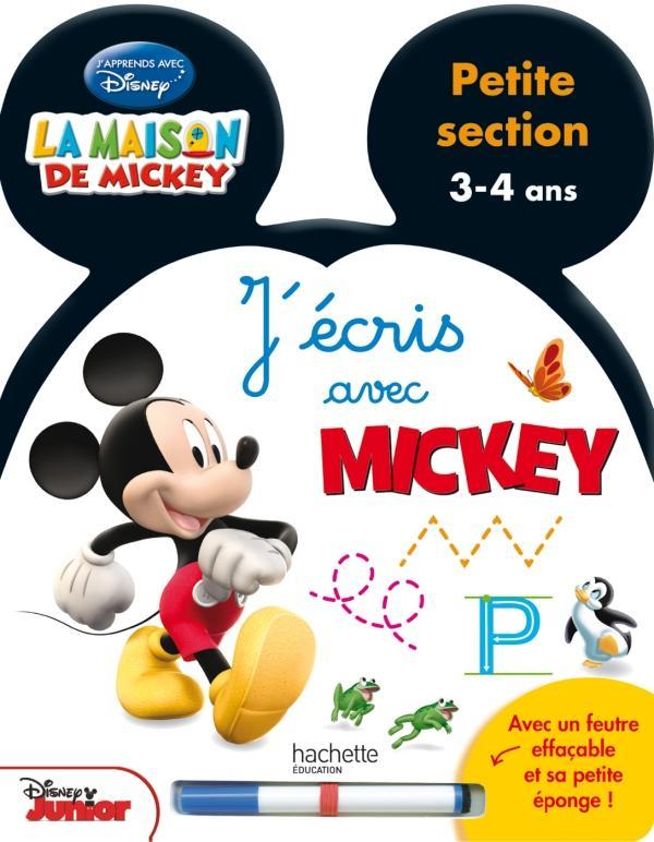 J'écris avec Mickey ; petite section ; livre-ardoise ; 3/4 ans