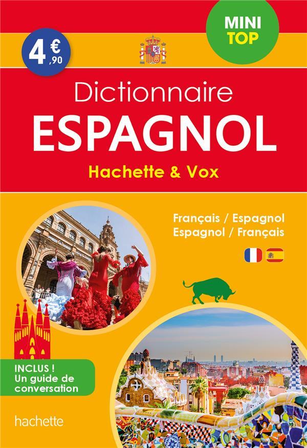 DICTIONNAIRE HACHETTE et VOX MINI TOP  -  FRANCAIS-ESPAGNOL  ESPAGNOL-FRANCAIS XXX