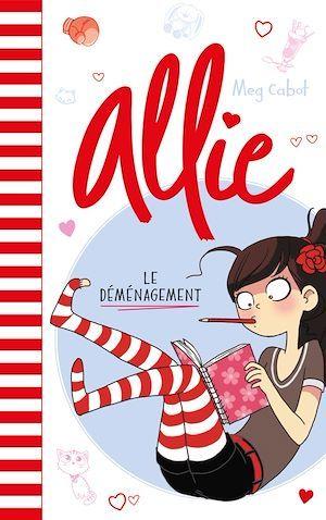 Allie T.1 ; le déménagement
