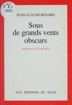 Vente Livre Numérique : Sous de grands vents obscurs  - Jean-Claude RENARD