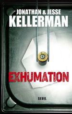 Vente Livre Numérique : Exhumation  - Jesse Kellerman - Jonathan Kellerman