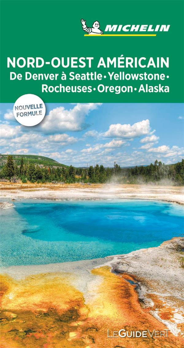 Le guide vert ; Nord-Ouest américain (édition 2019)