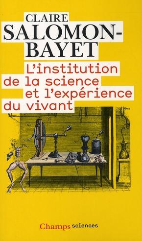 L'institution de la science et l'expérience du vivant