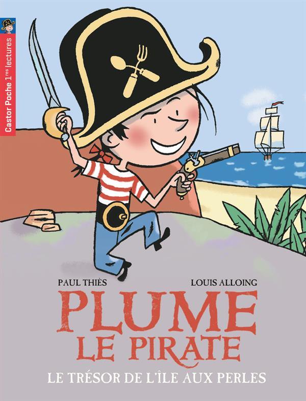 Plume le pirate T.2 ; le trésor de l'île aux perles