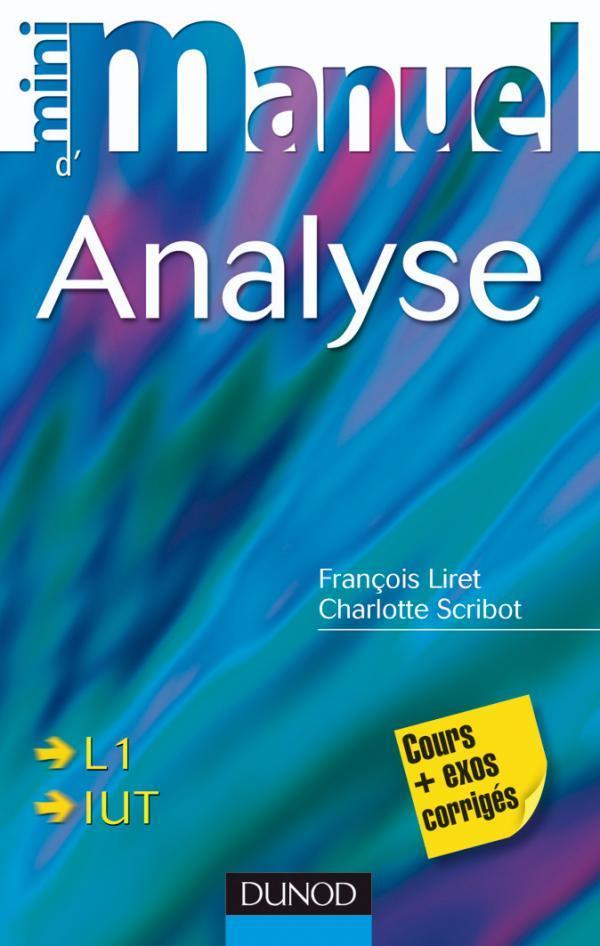 Mini Manuel; D'Analyse ; Cours Et Exercices Corriges