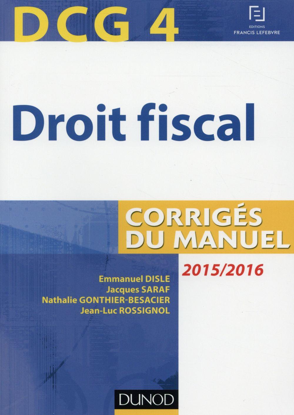 Dcg 4; droit fiscal ; corrigés du manuel (9e édition)
