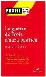 la guerre de Troie n'aura pas lieu, de Jean Giraudoux