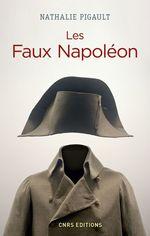 Vente Livre Numérique : Les Faux Napoléon 1815-1823 - Histoires d'imposteurs impériaux  - Nathalie Pigault