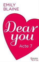 Vente Livre Numérique : Dear You - Acte 7  - Emily Blaine