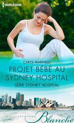 Vente Livre Numérique : Projet bébé au Sydney Hospital  - Carol Marinelli