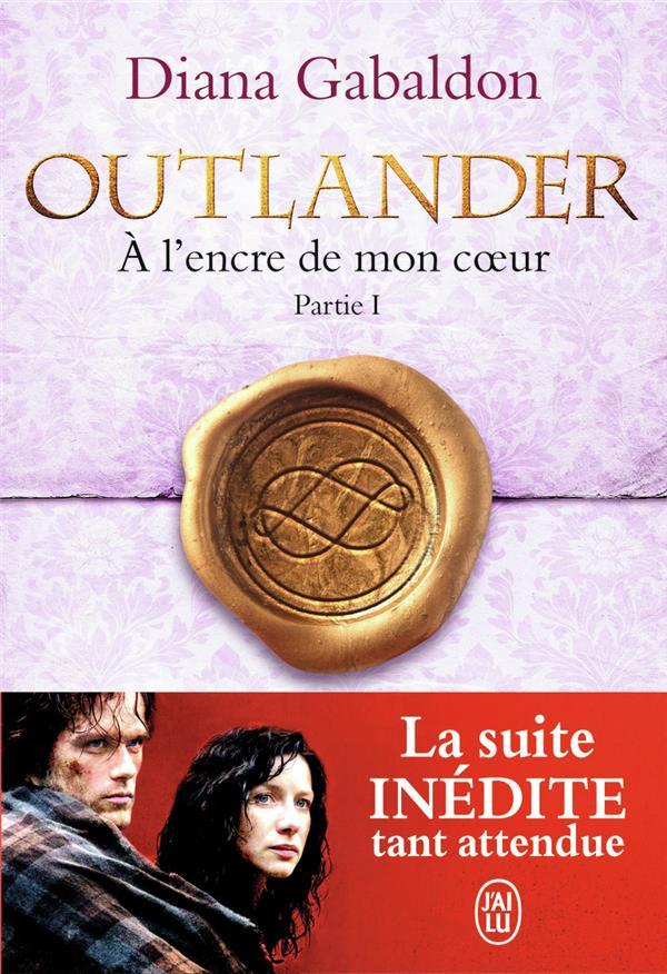 Outlander t.8 ; à l'encre de mon coeur, partie 1