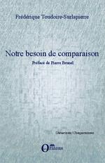 Notre besoin de comparaison  - Frédérique Toudoire-Surlapierre