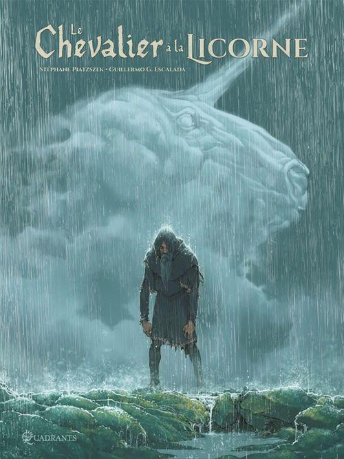 Le Chevalier à la Licorne  - Stephane Piatzszek  - Guillermo Gonzales Escalada