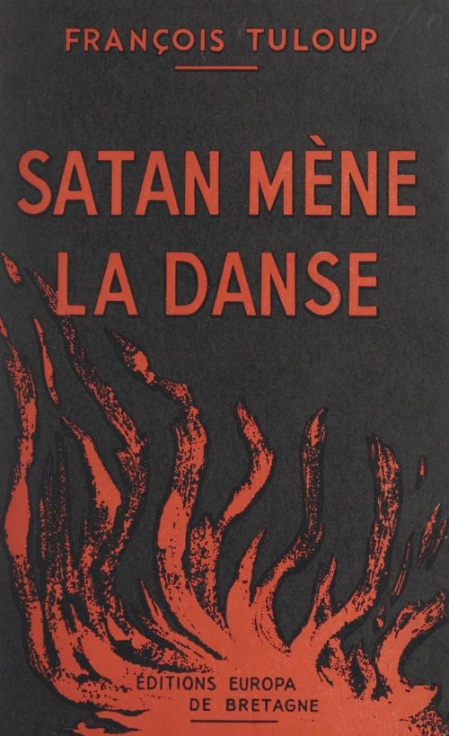 Satan mène la danse  - François Tuloup