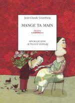 Vente EBooks : Mange ta main  - Jean-Claude Grumberg