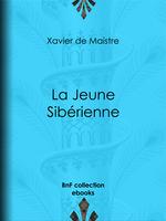 Vente EBooks : La Jeune Sibérienne  - Charles-Augustin SAINTE-BEUVE - Xavier de Maistre
