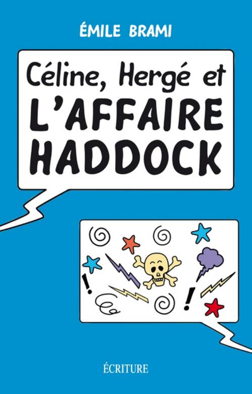 Céline, Hergé et l'affaire Haddock