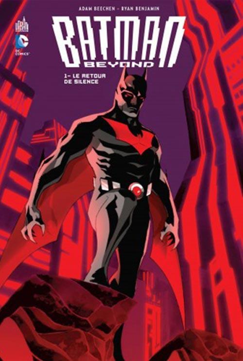 Batman beyond t.1 ; le retour de Silence