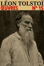 Vente Livre Numérique : Léon Tolstoï - Oeuvres  - Léon Tolstoï