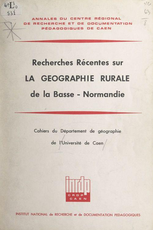 Recherches récentes sur la géographie rurale de la Basse-Normandie