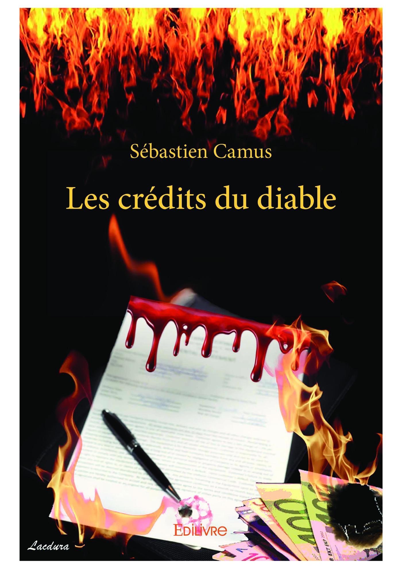 Les crédits du diable  - Sébastien Camus