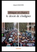 Vente EBooks : Éthique et chaos : le devoir de s'indigner  - Aduel Joachin
