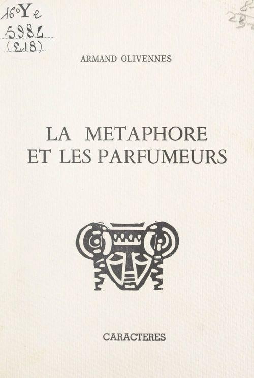 La métaphore et les parfumeurs