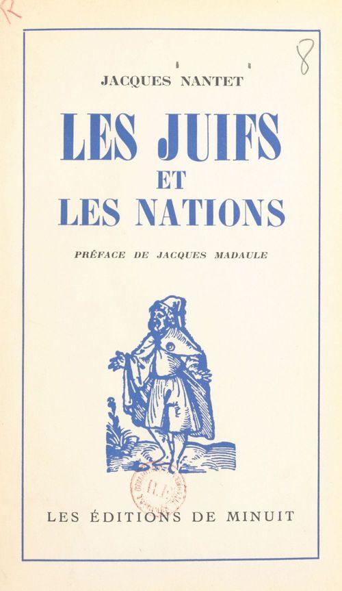 Les juifs et les nations  - Jacques Nantet