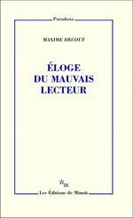 Vente Livre Numérique : Éloge du mauvais lecteur  - Maxime DECOUT