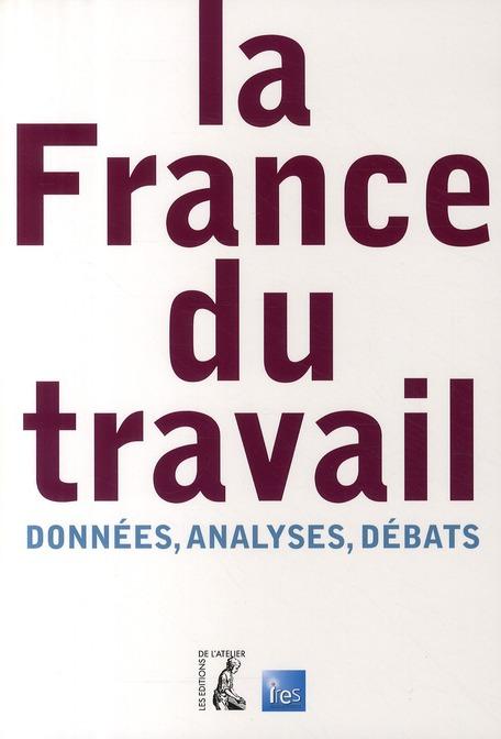 France du travail ; données, analyses et débats