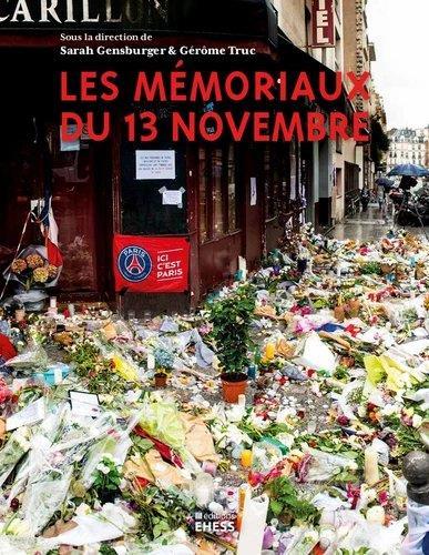 les mémoriaux du 13 novembre