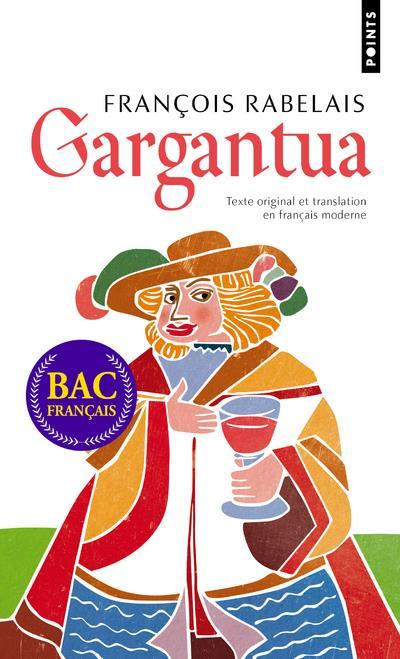 Gargantua : texte original et translation en français moderne