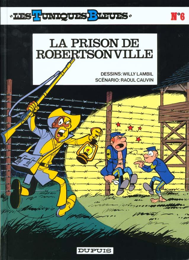 Les Tuniques Bleues T.6 ; La Prison De Robertsonville